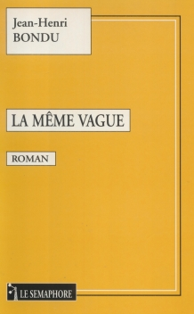 LA MÊME VAGUE